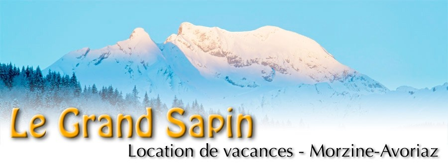 Le Grand Sapin - Location de vacances - Morzine-Avoriaz